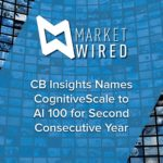 CB Insights Names CognitiveScale to AI 100 for Second Consecutive Year